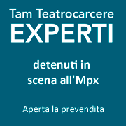 Experti detenuti in scena all'MPX