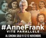 proiezione evento #ANNEFRANK | Lun11 Mar12 Mer13 Novembre