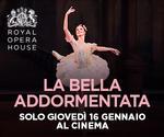 Royal Opera House: LA BELLA ADDORMENTATA | Gio 16 Gennaio | ore 20.15