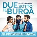 ANTEPRIMA e REGISTA del film DUE SOTTO IL BURQA all'MPX | Lun 4 Dicembre
