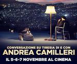 proiezione evento CAMILLERI / TIRESIA | Lun5 Mar6 Mer7 Novembre