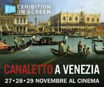 LA GRANDE ARTE all'MPX: evento CANALETTO | Lun27-Mar28-Mer29 Novembre