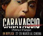 evento CARAVAGGIO: all'MPX NUOVE PROIEZIONI | Mar 27 e Mer 28 Marzo