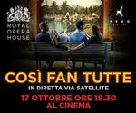 Royal Opera House: COSÌ FAN TUTTE | Lun 17 Ottobre | ore 19.30