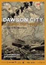 DAWSON CITY - IL TEMPO TRA I GHIACCI di Bill Morrison