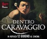 LA GRANDE ARTE all'MPX: evento DENTRO CARAVAGGIO | REPLICHE Mer 12 Giugno