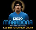 proiezione evento DIEGO MARADONA | Lun23 Mar24 Mer25 Settembre
