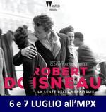 eventi d'estate: ROBERT DOISNEAU - LA LENTE DELLE MERAVIGLIE
