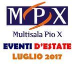 EVENTI D'ESTATE LUGLIO MPX >>> recuperi | repliche | prime visioni