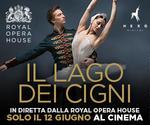 Royal Opera House: IL LAGO DEI CIGNI | Mar 12 Giugno | ore 20.15