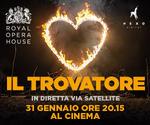 Royal Opera House: IL TROVATORE | Mar 31 Gennaio | ore 20.15