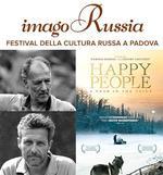 "Festival Imago Russia: evento ""Happy People: A Year in the Taiga"" all'MPX"