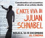 LA GRANDE ARTE all'MPX: evento JULIAN SCHNABEL | Mar 12 e Mer 13 Dicembre