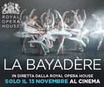 Royal Opera House: LA BAYADÈRE | Mar 13 Novembre | ore 20.15