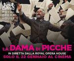 Royal Opera House: LA DAMA DI PICCHE | Mar 22 Gennaio | ore 19.45