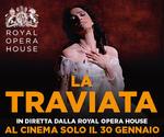 Royal Opera House: LA TRAVIATA | Mer 30 Gennaio | ore 19.45