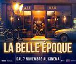 Mercoledì 30 Ottobre LA BELLE ÉPOQUE è in ANTEPRIMA all'MPX!