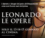 LA GRANDE ARTE all'MPX: evento LEONARDO - LE OPERE | Lun13 Mar14 Mer15 Gennaio