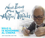 stagione ANIME: evento NEVER-ENDING MAN - HAYAO MIYAZAKI | Mar 14 Novembre