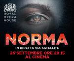Royal Opera House: NORMA | Lun 26 Settembre | ore 20.15