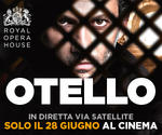 Royal Opera House: OTELLO | Mer 28 Giugno | ore 20.15