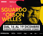 I WONDER STORIES: evento ORSON WELLES | dal 16 Dicembre