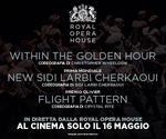 Royal Opera House: TRE BALLETTI | Gio 16 Maggio | ore 20.15