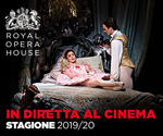 da Mar 8/10 torna all'MPX la stagione ROYAL OPERA HOUSE in diretta di Londra!