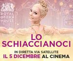 Royal Opera House: LO SCHIACCIANOCI | Mar 8 Dicembre | ore 20.15