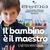 proiezione evento IL BAMBINO È IL MAESTRO - il metodo MONTESSORI   Gio 28 Nov