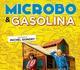 prossimamente MICROBO & GASOLINA in PRIMA VISIONE all'MPX!